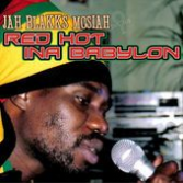 SALE ITEM  - Jah Blakks Mosiah - Red Hot Ina Babylon CD